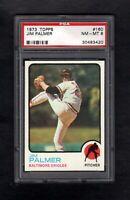 1973 TOPPS #160 JIM PALMER HOF ORIOLES PSA 8 NM/MT++ CENTERED!