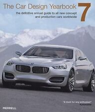 The Car Design Yearbook 7: The Definitive Annual Guide to All New Concept and Pr