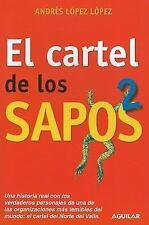 El cartel de los sapos 2 Spanish Edition