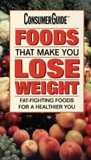 Foods That Make You Lose Weight: Fat-Fighting Food