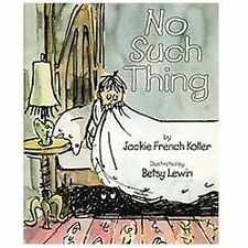 NEW - No Such Thing by Koller, Jackie French