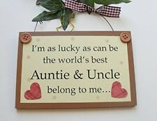 I'm as lucky as can be the world's best Auntie & Uncle belong to me wooden gift