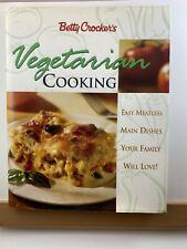 Betty Crocker's Vegetarian Cooking : Easy Meatless Main Dishes Cookbook
