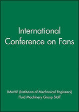 International Conference on Fans (Imeche Event Publications)-ExLibrary