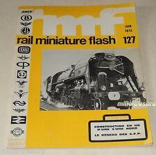Revue RMF RAIL Miniature Flash Juin 1973 : Construction HO d'une 3-1200 NORD ...