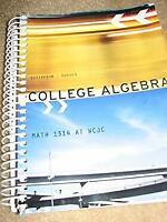 College Algebra Math 1314 AT WCJC Jeff Hughes R. David Gustafson