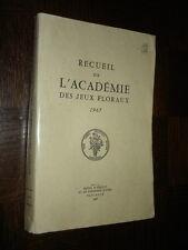 RECUEIL DE L'ACADEMIE DES JEUX FLORAUX - 1967 - Toulouse