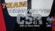 Fly équipe CORVETTE c5r 24 H LE MANS 2003 ref.96021 + ref.88072