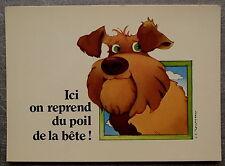 L AVIS DES BETES DU POIL DE LA BETE  CHIEN illustré JC ROUSSEAU     postcard