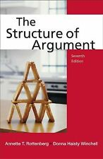 The Structure of Argument by Annette T. Rottenberg and Donna Haisty Winchell...