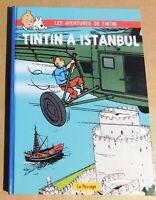 PASTICHE TINTIN - Tintin à Istanbul. Cartonné 48 pages couleurs. Ed. Le Passage