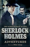 The Mammoth Book of New Sherlock Holmes Adventures (Mammoth Books), Ashley, Mike