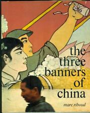 RIBOUD Marc, The Three Banners of China. Joh. Enschedé en Zonen N.V. 1966