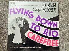 FLYING DOWN TO RIO / CAREFREE (1970S) MINT SOUNDTRACK VINYL LP, FRED ASTAIRE