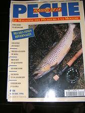 Plaisirs de la pêche N° 46 Pêche fines hivernales Streaers Truites géantes Kola