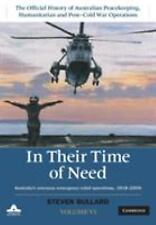 In Their Time of Need : Australia's Overseas Emergency Relief Operations...