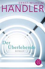 Händler, Ernst-Wilhelm - Der Überlebende: Roman
