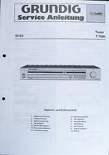 GRUNDIG Original Service-Anleitung für HiFi Tuner T 7000
