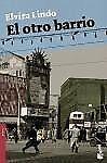 El otro barrio - Elvira Lindo - 9788432250545 PORTOFREI