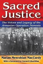 Sacred Justice: The Voices and Legacy of the Armenian Operation Nemesis (Armenia