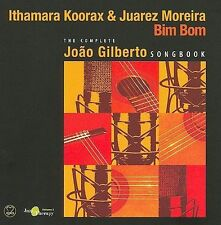 Bim Bom: The Complete Joao Gilberto Songbook by Ithamara Koorax/Juarez...