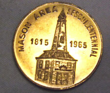 Mason Area Sesquicentennial 1965 Ohio Commemorative Brass or Bronze Coin Token