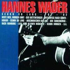 CD (NEU!) HANNES WADER - Schon so lange (Best 62-92 Heute hier morgen dort mkmbh
