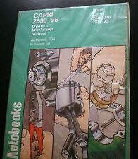 AUTOBOOKS # 754 CAPRI 2600 V6 OWNERS WORKSHOP MANUAL FORD 1972 - 73 HARDBACK