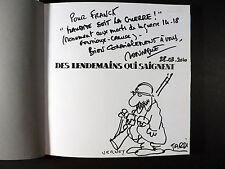 Tardi DEDICACE Des lendemains qui saignent Verney Casterman EO 2009 Comme neuf