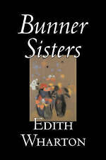 NEW Bunner Sisters by Edith Wharton