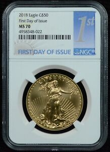 2018 $50 1 Ounce Gold Eagle Coin NGC MS70 First Day of Issue