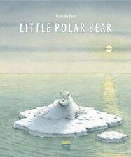 The Little Polar Bear: By de Beer, Hans
