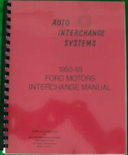 1950 1951 1952 1953 1954 1955 1956 1957 Ford Lincoln Mercury Interchange Manual