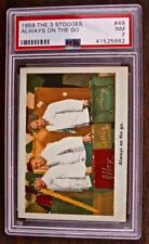 1959 FLEER THREE STOOGES   # 49   ALWAYS ON...   PSA 7   NICE!