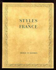 STYLES DE FRANCE   Meubles et Ensembles de 1610 à 1920  DECORATION / ANTIQUITES