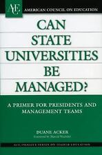 Can State Universities Be Managed?: A Primer for Presidents and Management Team