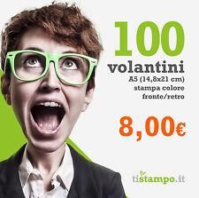 100 VOLANTINI A5 STAMPA FRONTE RETRO 15X21 A SOLI 8,00 EURO
