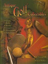 ANTIQUE GOLF COLLECTIBLES Pete Georgiady **NEW COPY**
