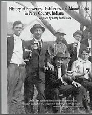 Perry County IN Breweries Distilleries Moonshiners 389 Page Tell City Cannelton