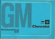 CHEVROLET GM Betriebsanleitung 1978 Betriebshandbuch Handbuch Bordbuch  BA