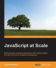 NEW JavaScript at Scale by Adam Boduch
