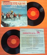 LP 45 7'' FIREHOUSE 5 five PLUS two 2 Goes to sea By beautiful no cd mc dvd vhs