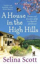 A House in the Haut Hills: Dreams et Disasters de la vie in the Espagnol FERME B