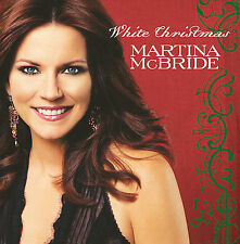 White Christmas [Bonus Tracks] by Martina McBride (CD, Oct-2007, RCA)