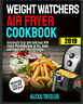 Weight Watchers Air Fryer Cookbook 2019 – Amazingly – Eb00k/PDF - FAST Delivery