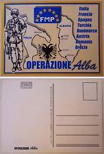 """Cartolina MISSIONE FMP MULTINAZIONE """"ALBA"""" - ALBANIA 1997 - Vera Rarità - 1°TIPO"""