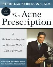 The Acne Prescription: The Perricone Program for Clear and Healthy Skin at Every