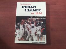 The Unfulfilled Indian Summer of 1996 by Russell Schneider (1996, Hardcover)