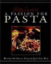 Betty Crocker's Passion for Pasta by Betty Crocker Editors (1999, Hardcover)