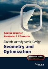 Aerospace: Aircraft Aerodynamic Design - Geometry and Optimization by András...